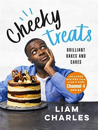 Cheeky Treats: Brilliant Bakes and Cakes by Liam Charles