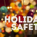 How to Have a Safe Holiday Season?