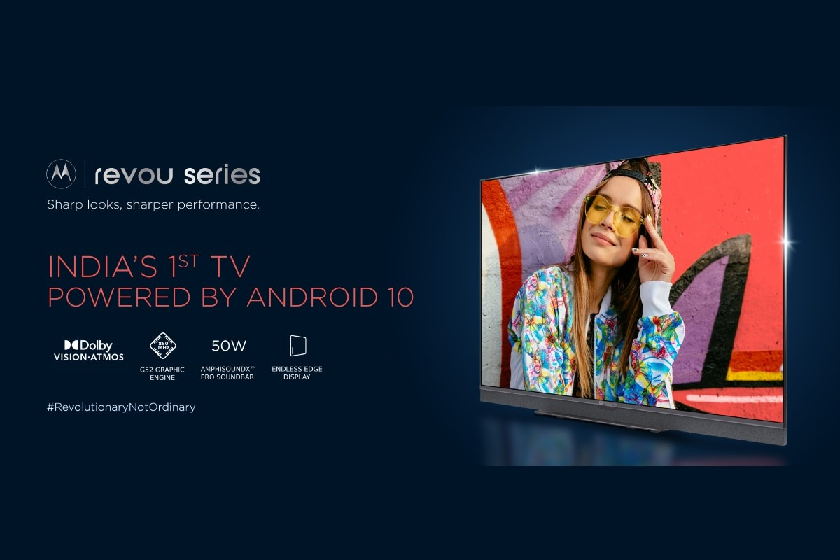 Motorola Revou 4K, ZX2 Full HD Smart TVs are the First in India to Run on Android 10