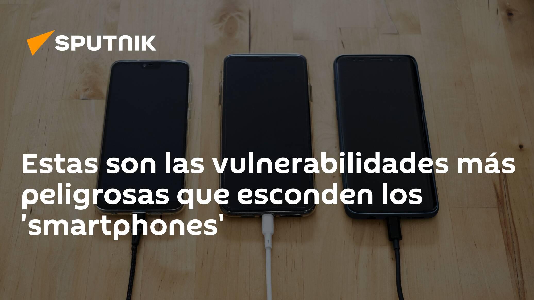 These are the most dangerous vulnerabilities hidden in smartphones