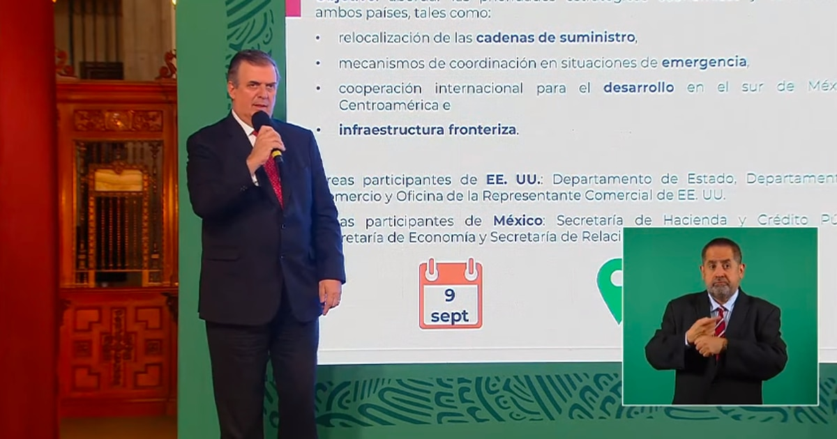 """Mexico and the United States """"meet"""" in Washington for a """"high-level economic dialogue"""" – El Financiero"""