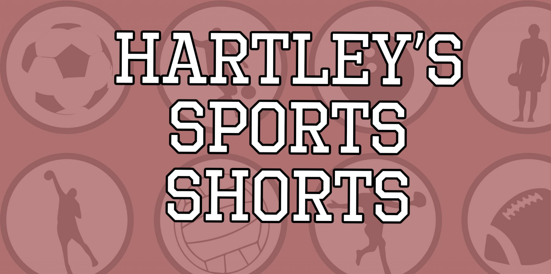 Hartley sports pants.  Tuesday 31 August